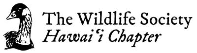 The Wildlife Society Hawaii Chapter
